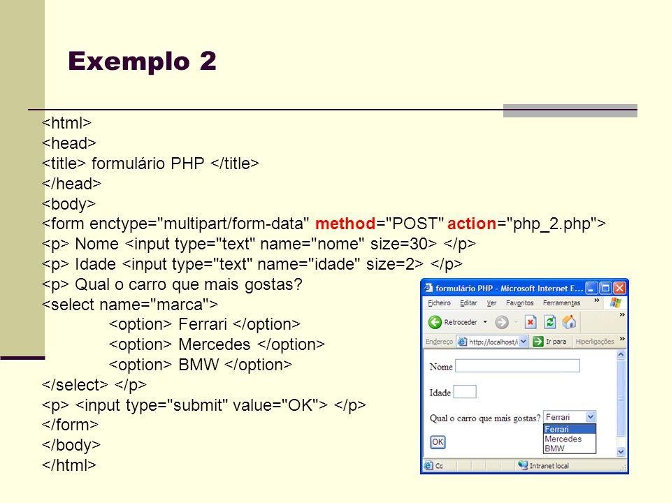 Exemplo 2 <html> <head>
