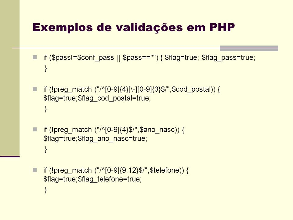 Exemplos de validações em PHP