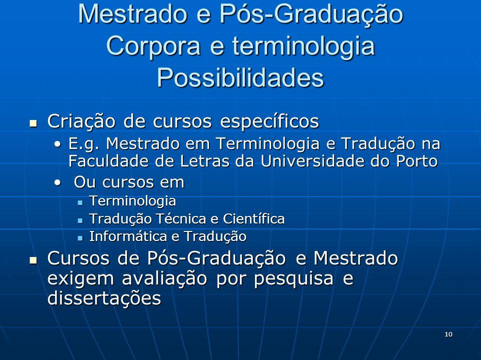 Mestrado e Pós-Graduação Corpora e terminologia Possibilidades