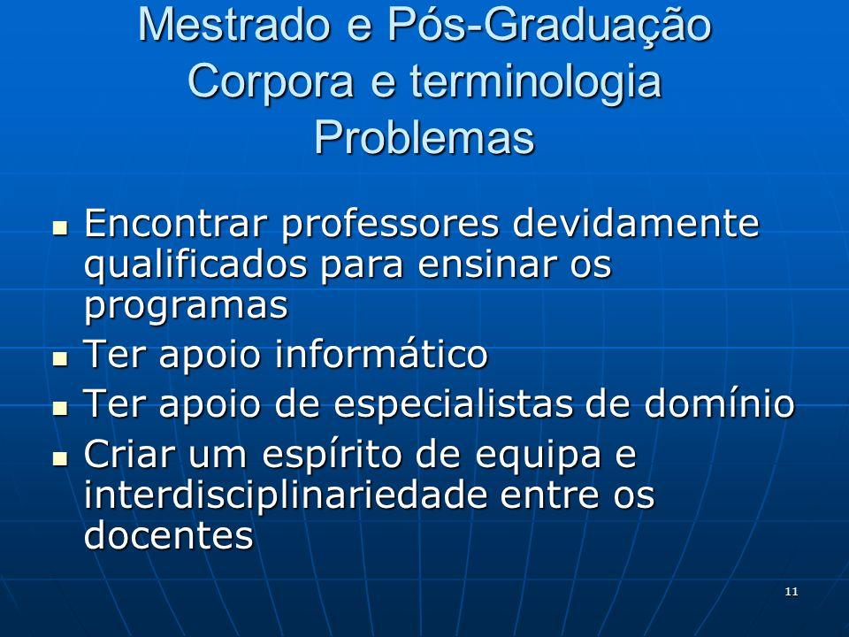 Mestrado e Pós-Graduação Corpora e terminologia Problemas