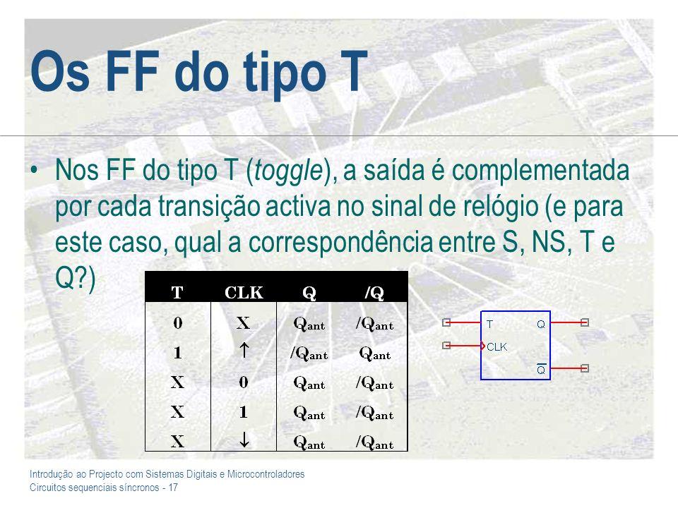 Os FF do tipo T