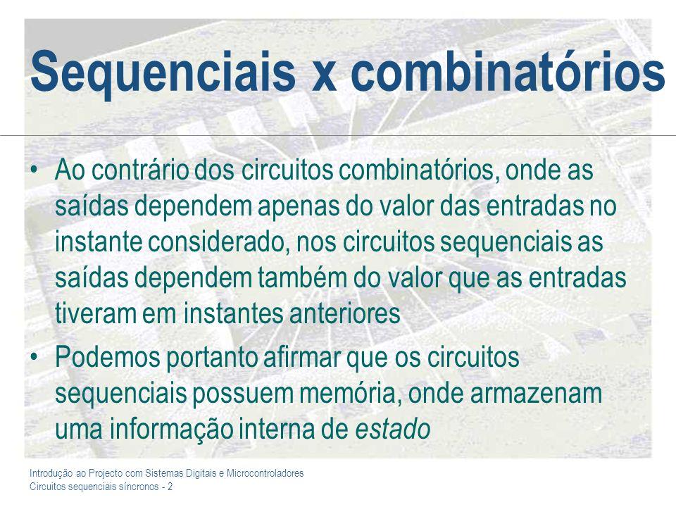 Sequenciais x combinatórios