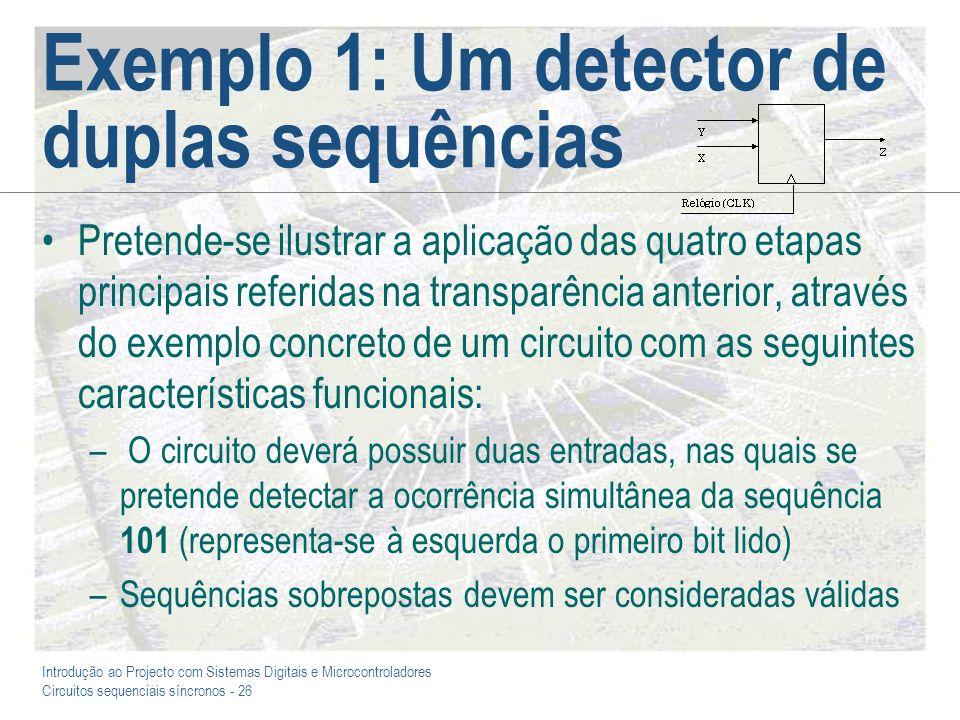Exemplo 1: Um detector de duplas sequências