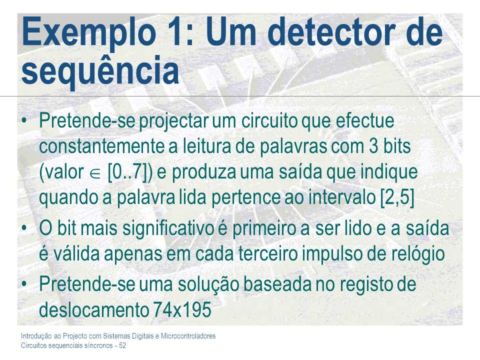 Exemplo 1: Um detector de sequência