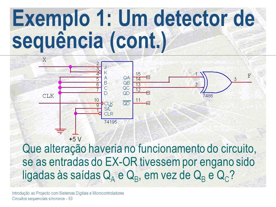Exemplo 1: Um detector de sequência (cont.)