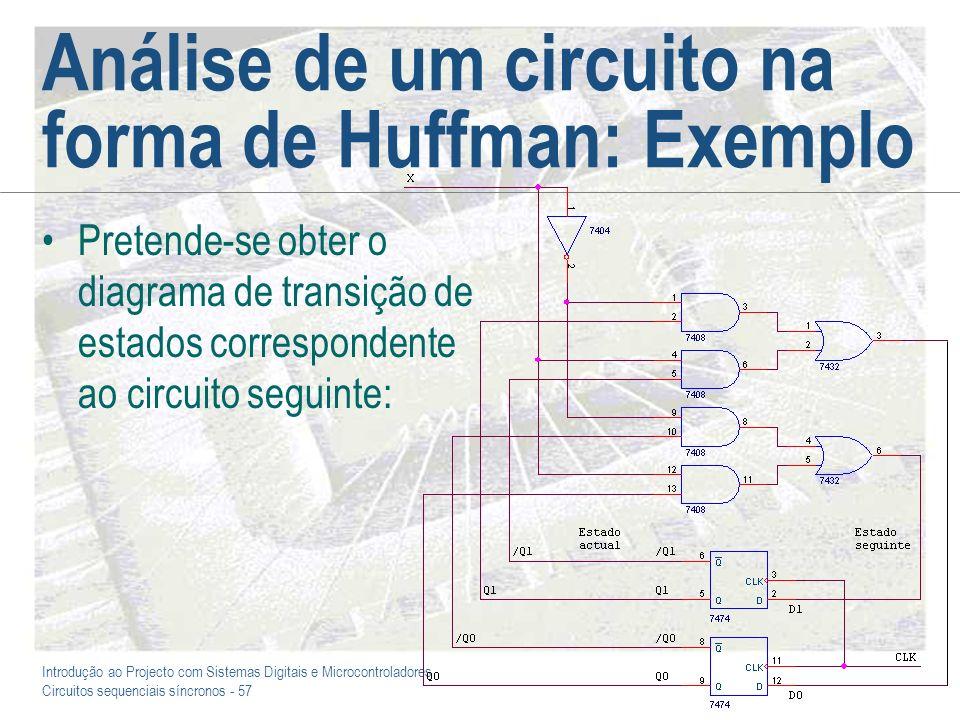 Análise de um circuito na forma de Huffman: Exemplo