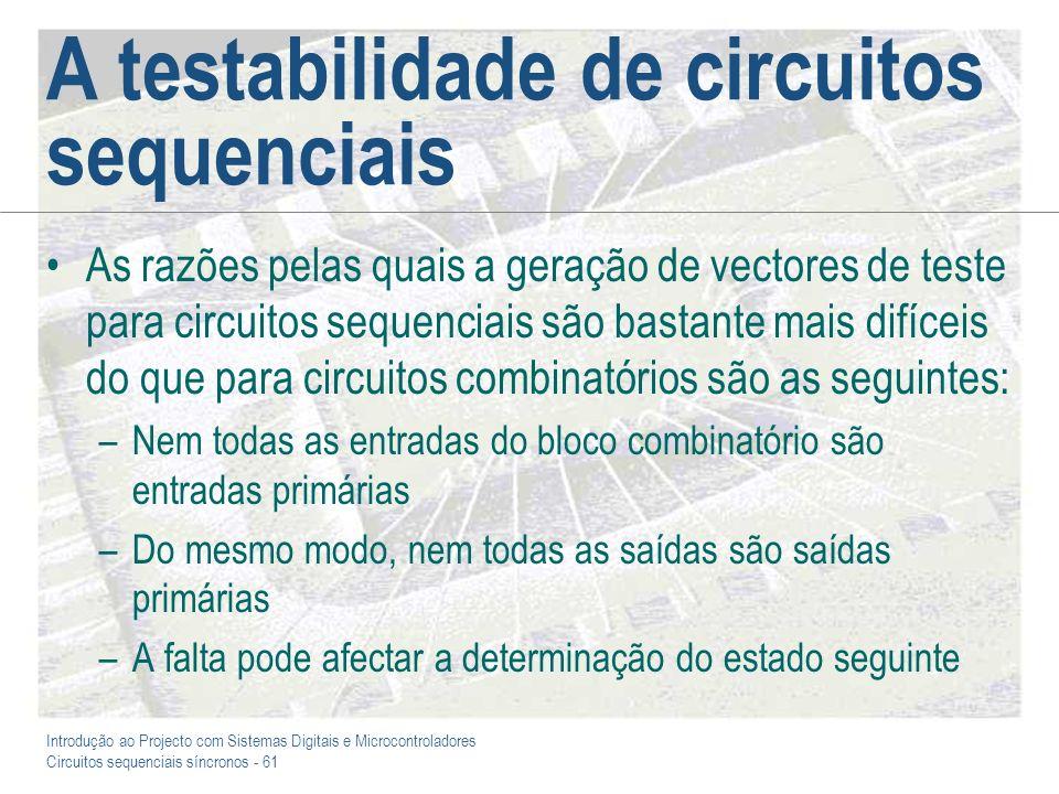 A testabilidade de circuitos sequenciais