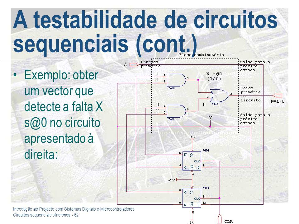 A testabilidade de circuitos sequenciais (cont.)