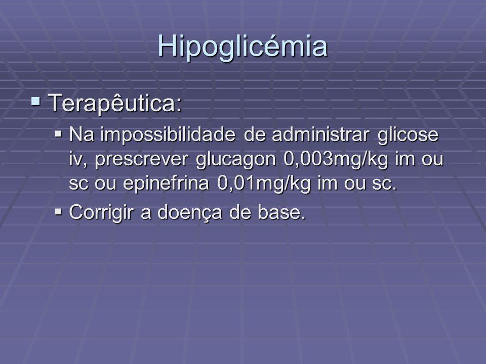 Hipoglicémia Terapêutica: