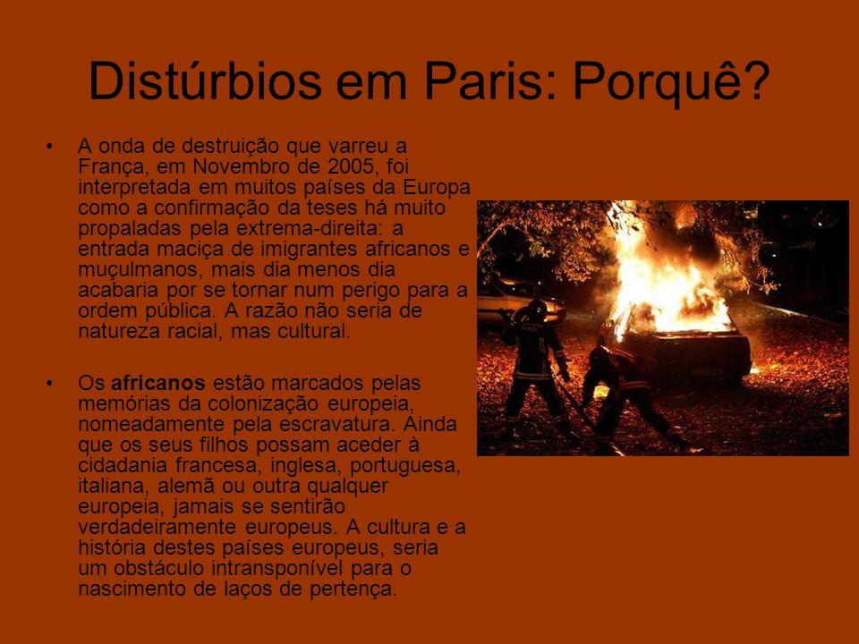 Distúrbios em Paris: Porquê