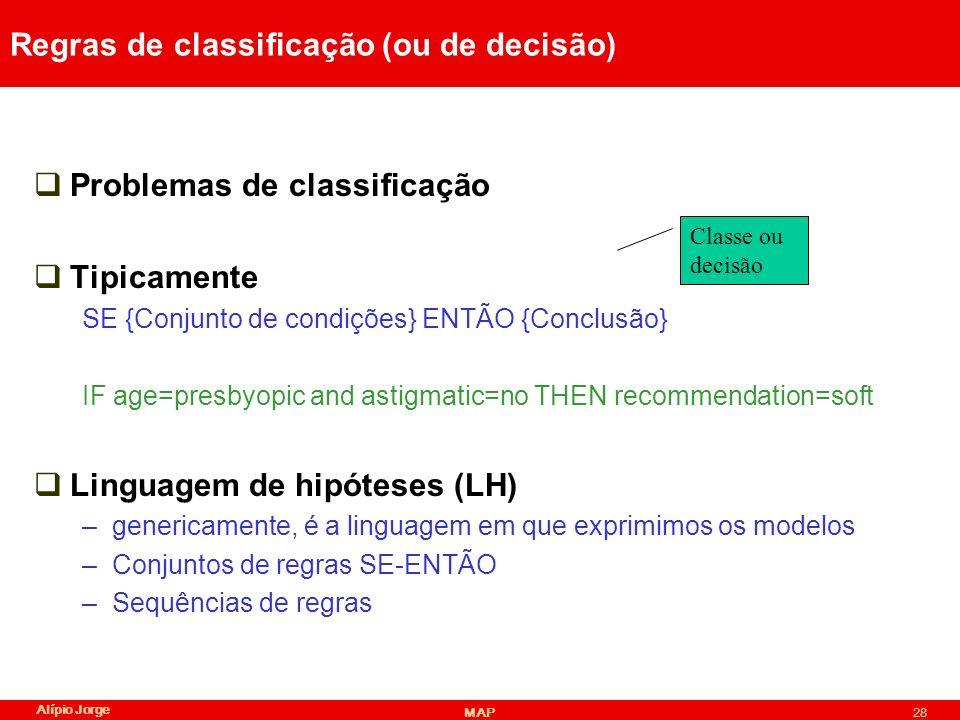Regras de classificação (ou de decisão)
