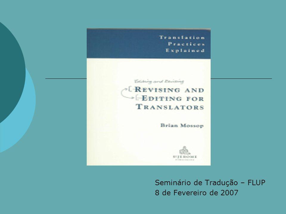 Seminário de Tradução – FLUP 8 de Fevereiro de 2007