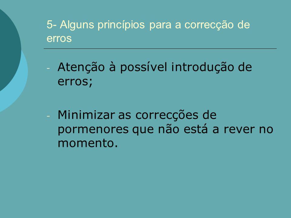 5- Alguns princípios para a correcção de erros