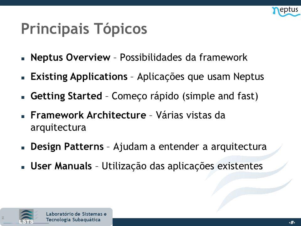 Principais Tópicos Neptus Overview – Possibilidades da framework