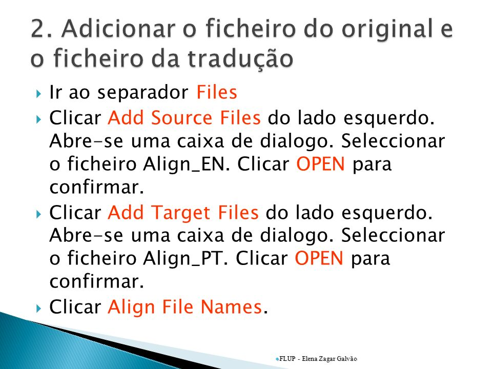 2. Adicionar o ficheiro do original e o ficheiro da tradução