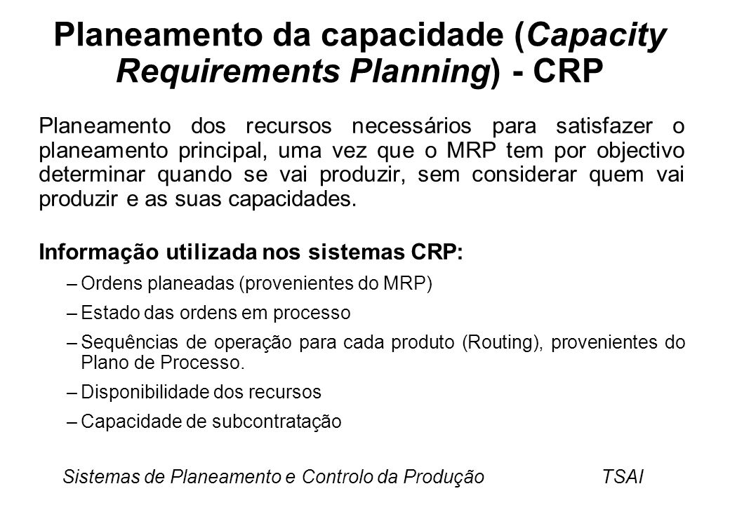 Planeamento da capacidade (Capacity Requirements Planning) - CRP