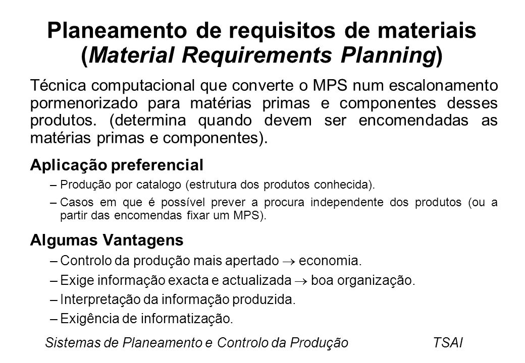 Planeamento de requisitos de materiais (Material Requirements Planning)