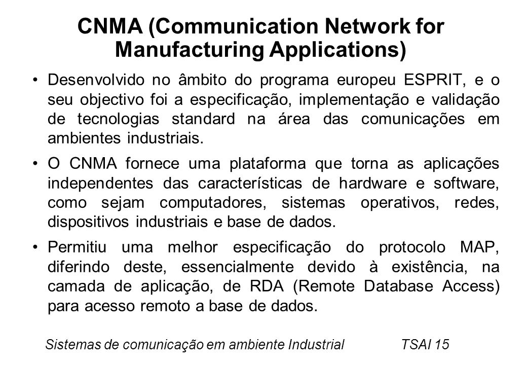 CNMA (Communication Network for Manufacturing Applications)
