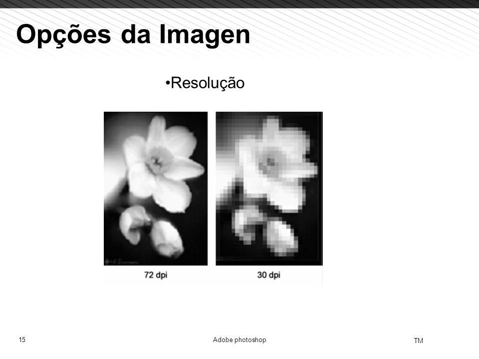 Opções da Imagen Resolução Adobe photoshop