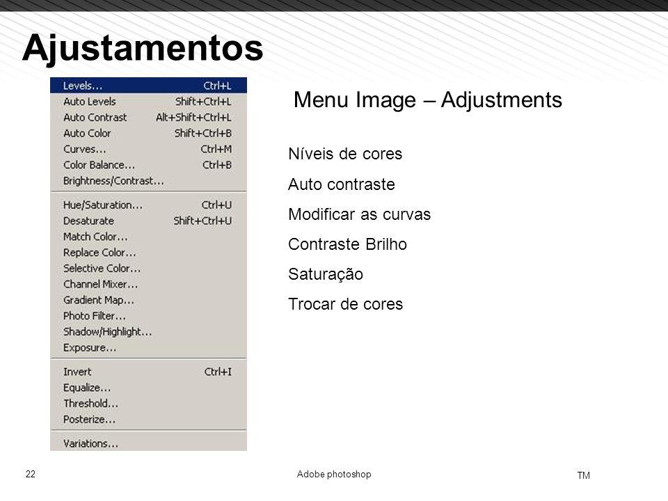 Ajustamentos Menu Image – Adjustments Níveis de cores Auto contraste