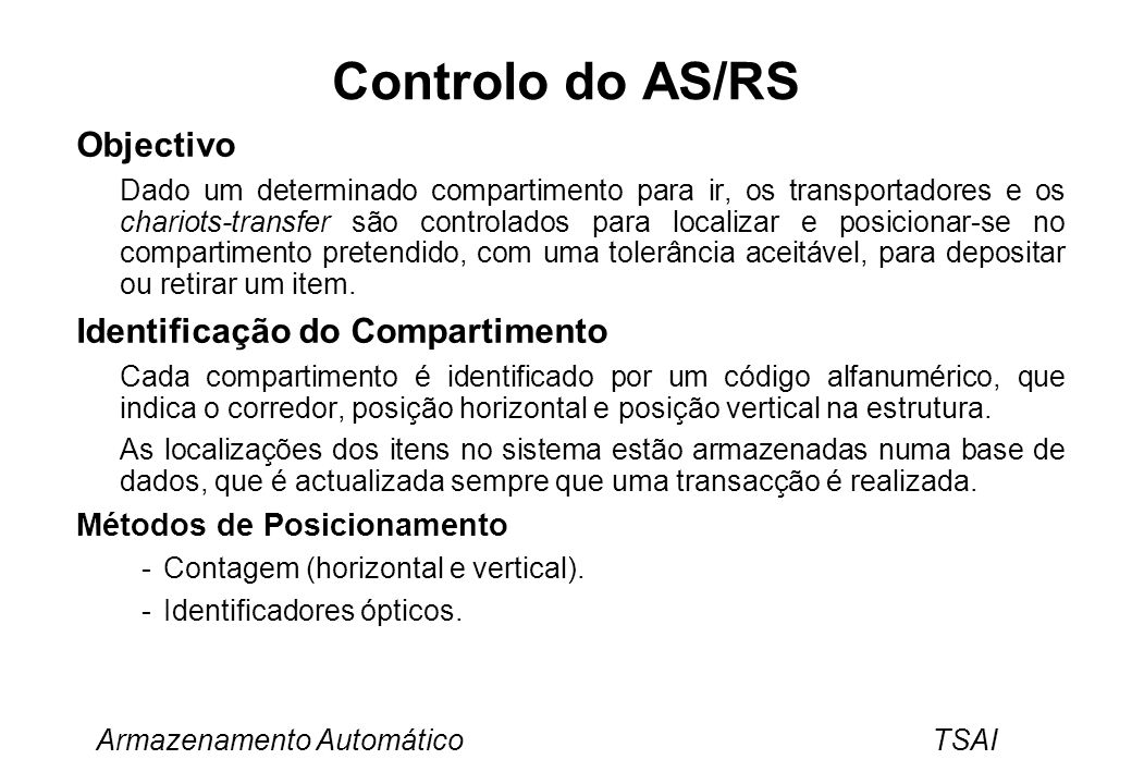 Controlo do AS/RS Objectivo Identificação do Compartimento