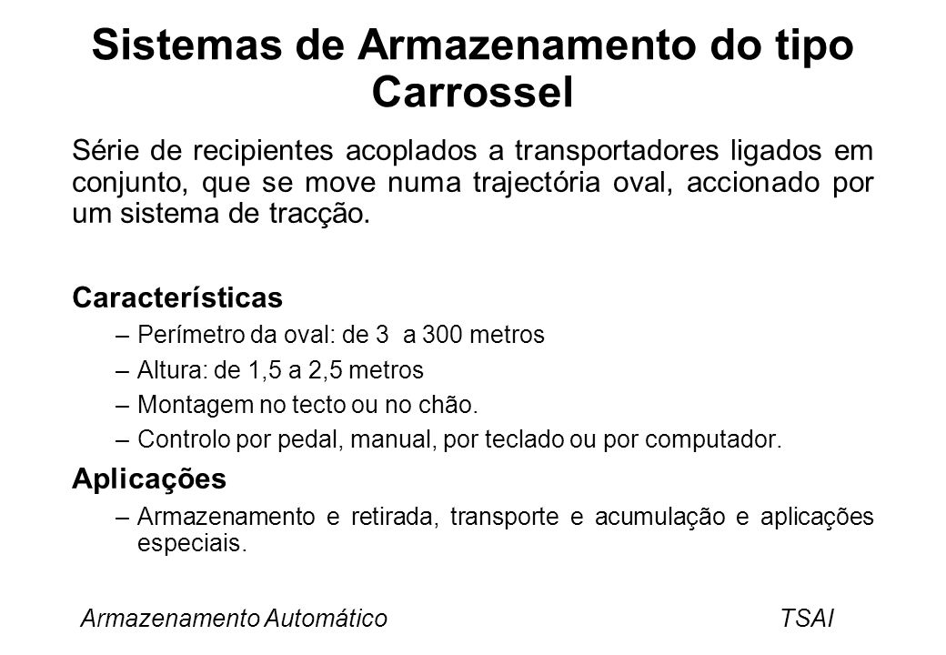 Sistemas de Armazenamento do tipo Carrossel