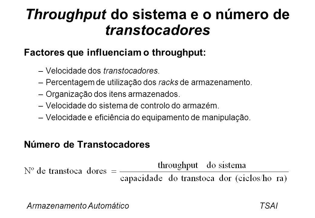 Throughput do sistema e o número de transtocadores
