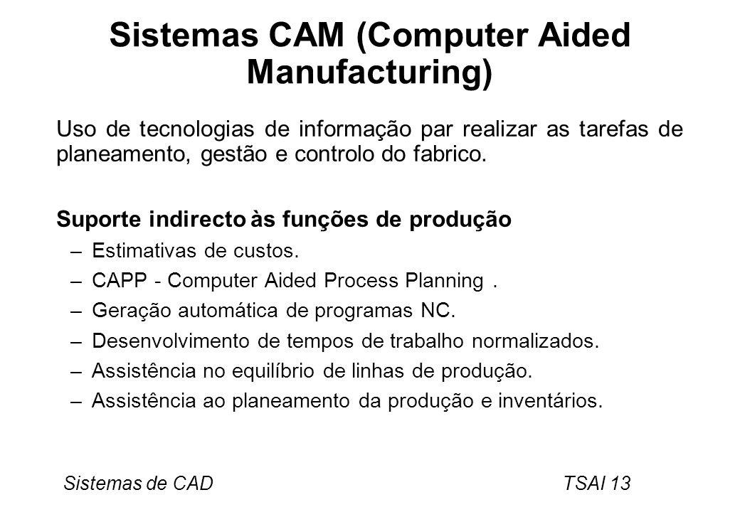 Sistemas CAM (Computer Aided Manufacturing)