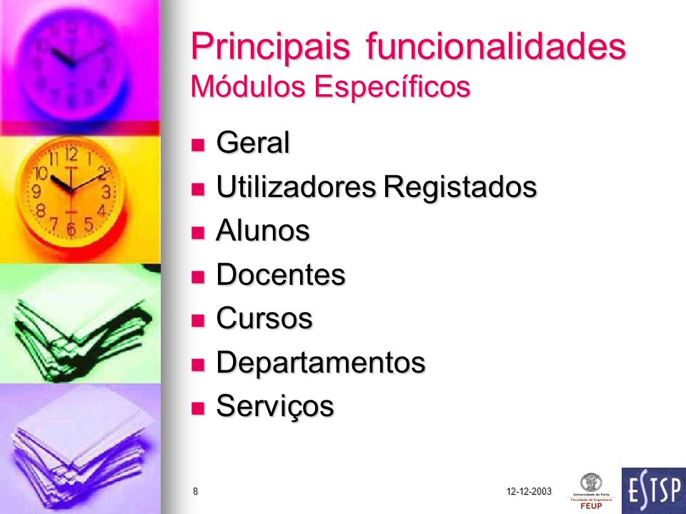 Principais funcionalidades Módulos Específicos