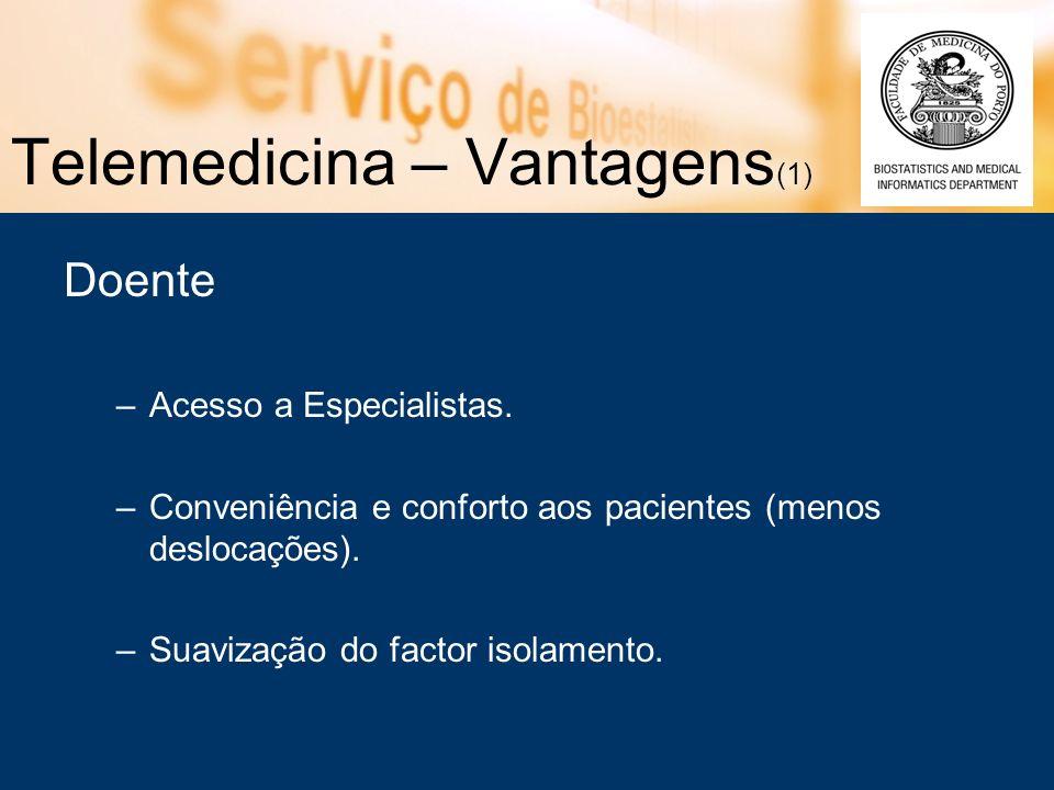 Telemedicina – Vantagens(1)