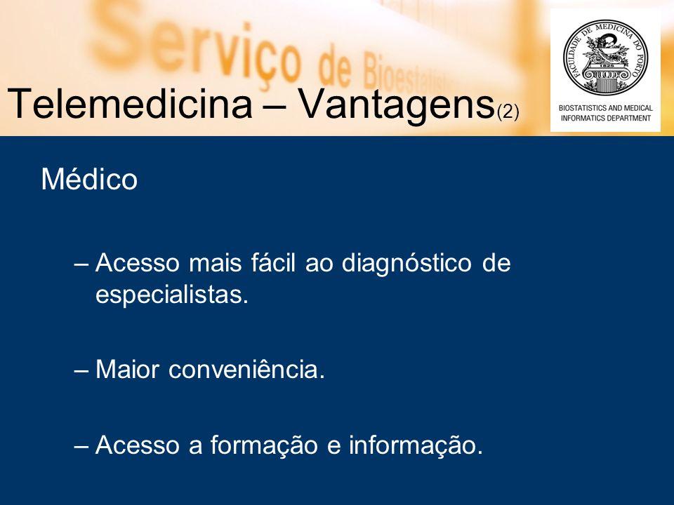 Telemedicina – Vantagens(2)