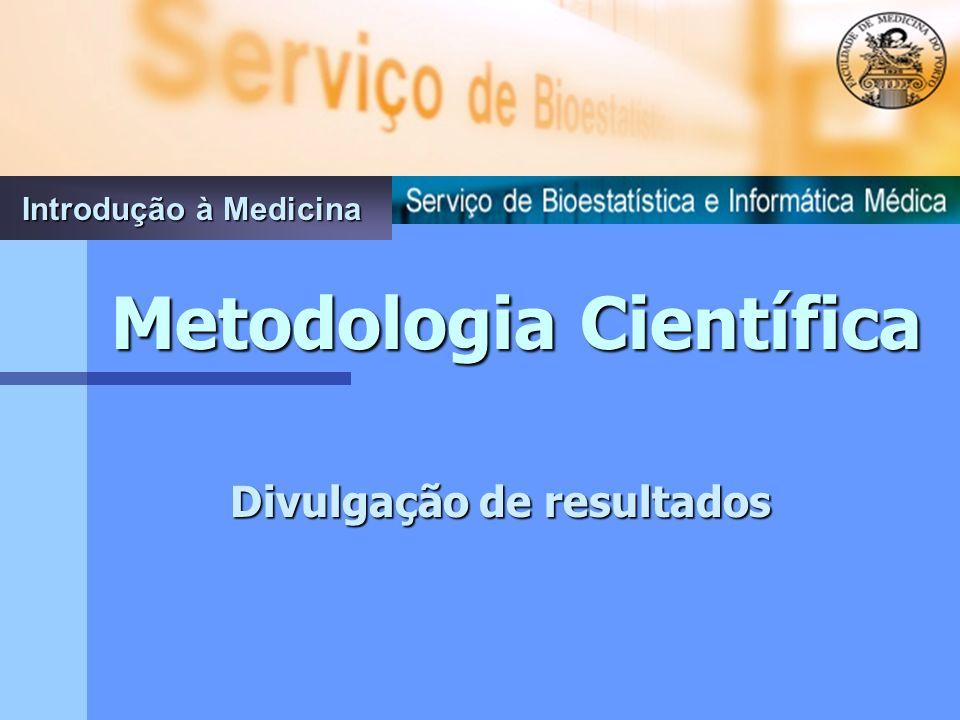 Metodologia Científica Divulgação de resultados