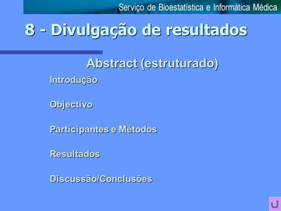 8 - Divulgação de resultados Abstract (estruturado)