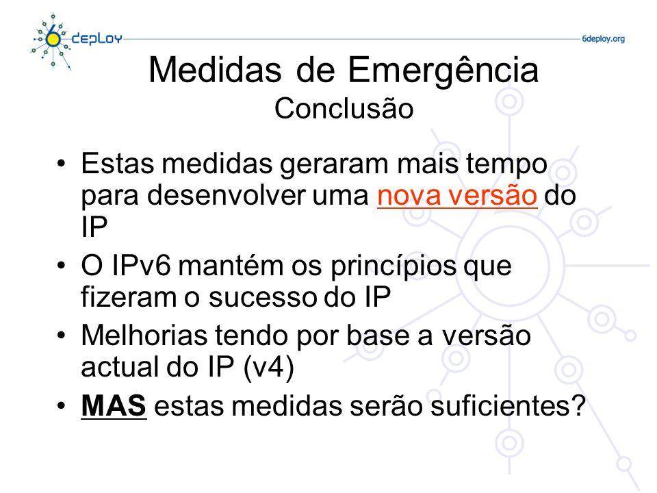 Medidas de Emergência Conclusão