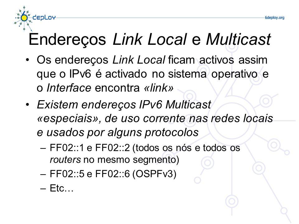 Endereços Link Local e Multicast