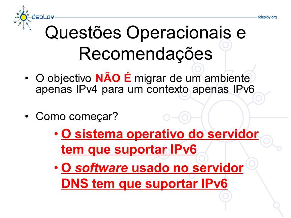 Questões Operacionais e Recomendações