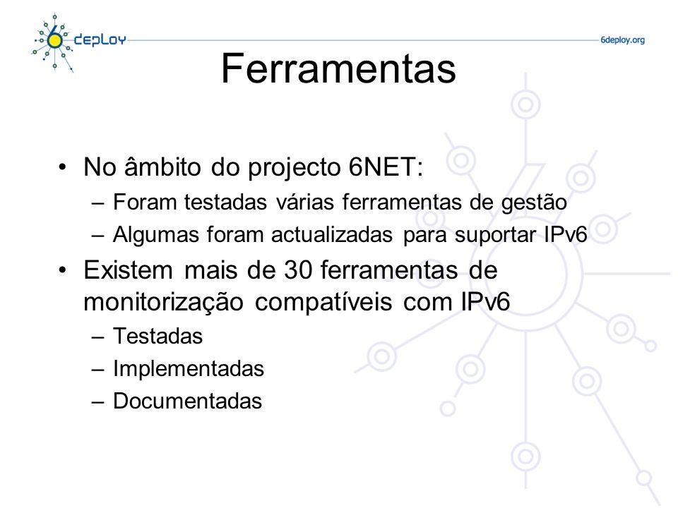 Ferramentas No âmbito do projecto 6NET: