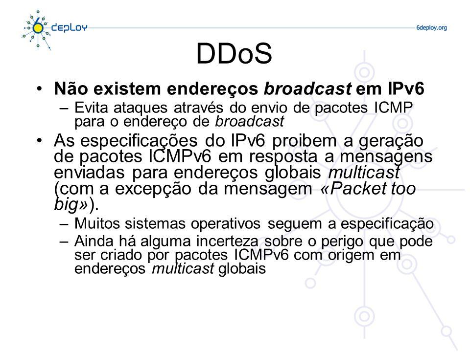 DDoS Não existem endereços broadcast em IPv6