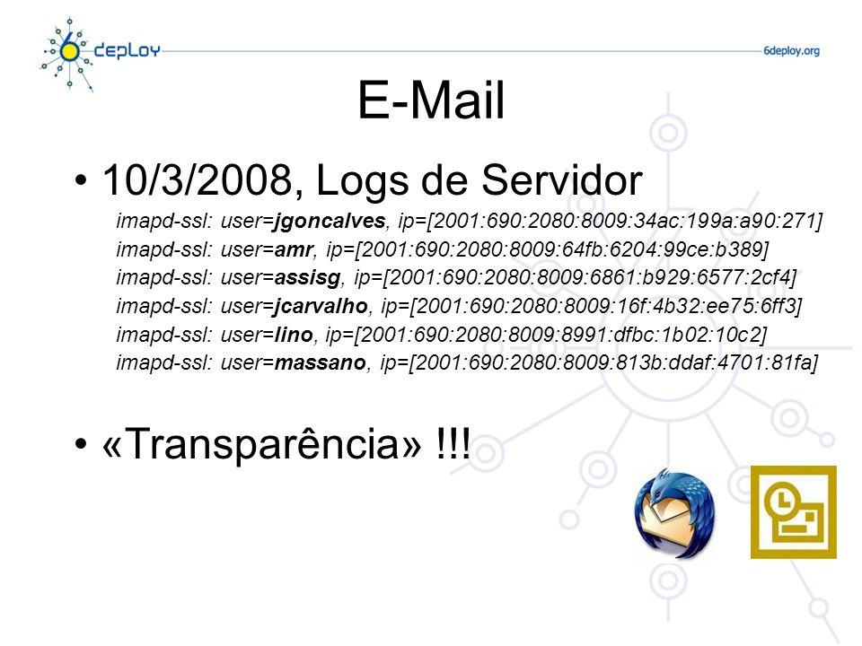 E-Mail 10/3/2008, Logs de Servidor «Transparência» !!!