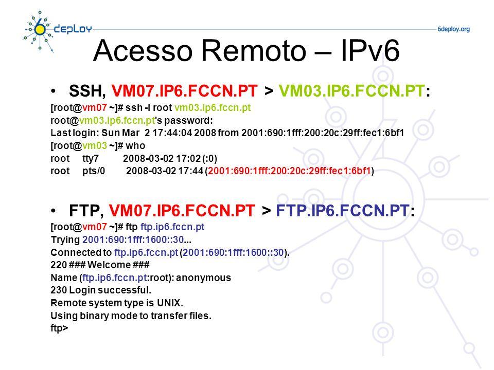 Acesso Remoto – IPv6 SSH, VM07.IP6.FCCN.PT > VM03.IP6.FCCN.PT: