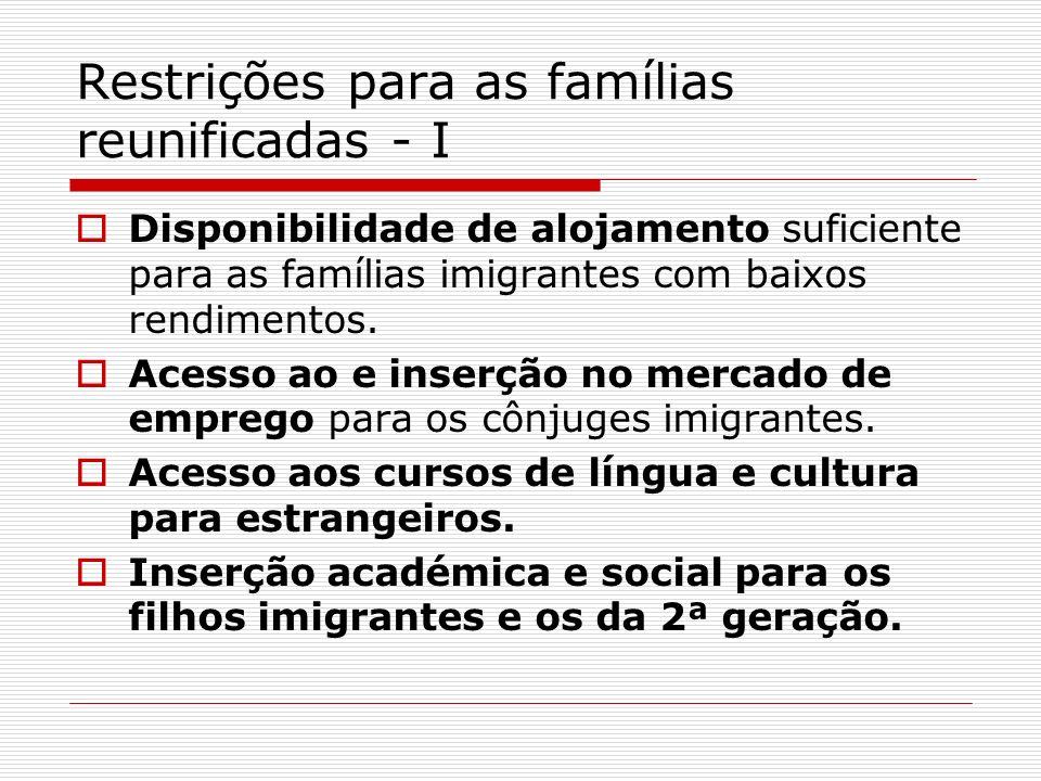 Restrições para as famílias reunificadas - I
