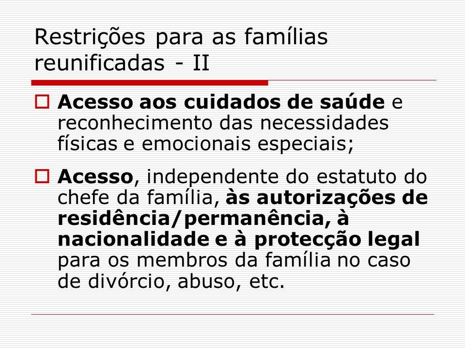 Restrições para as famílias reunificadas - II