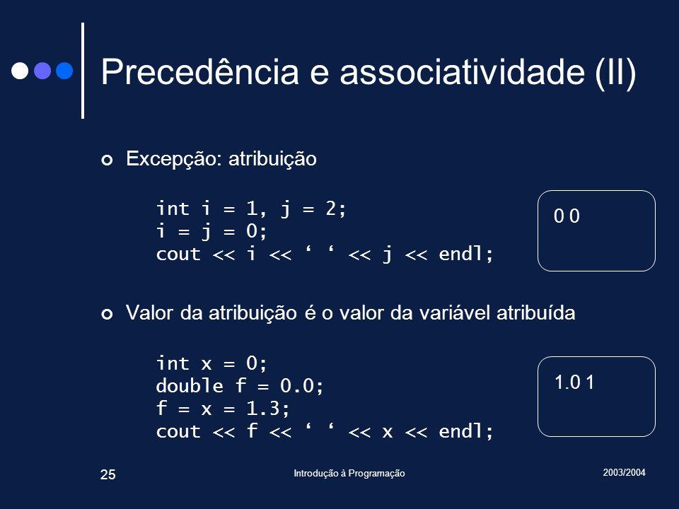 Precedência e associatividade (II)