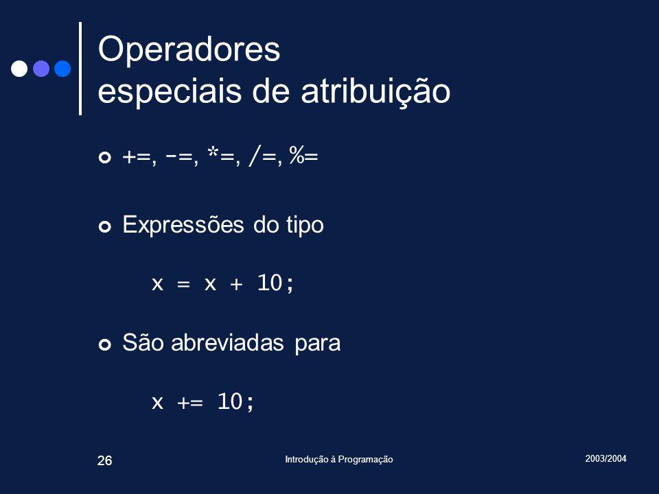 Operadores especiais de atribuição