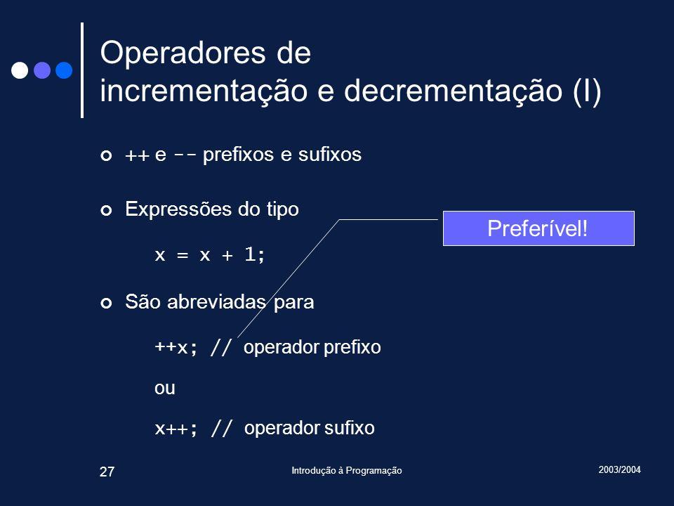 Operadores de incrementação e decrementação (I)