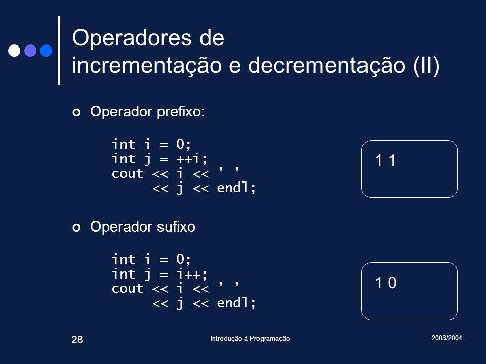 Operadores de incrementação e decrementação (II)