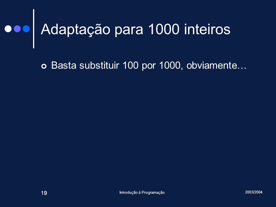 Adaptação para 1000 inteiros