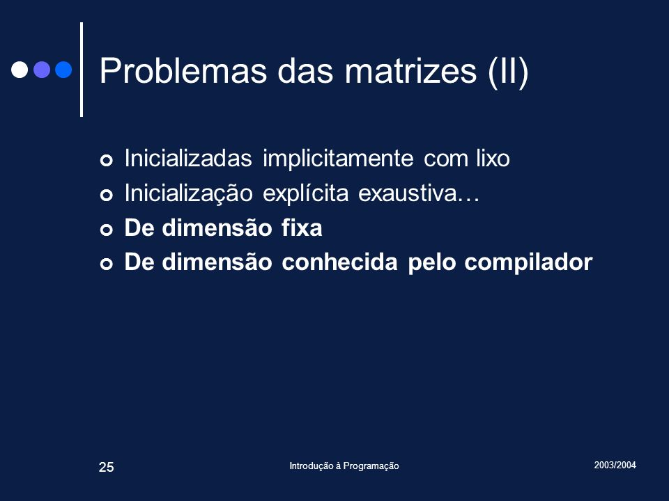 Problemas das matrizes (II)