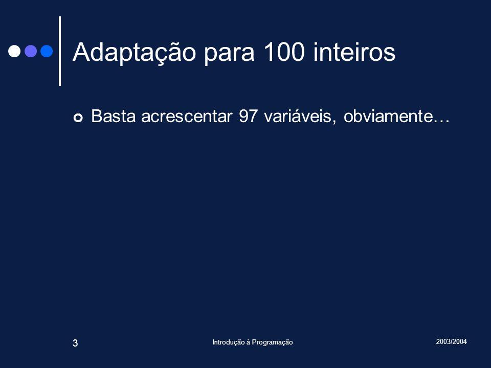 Adaptação para 100 inteiros