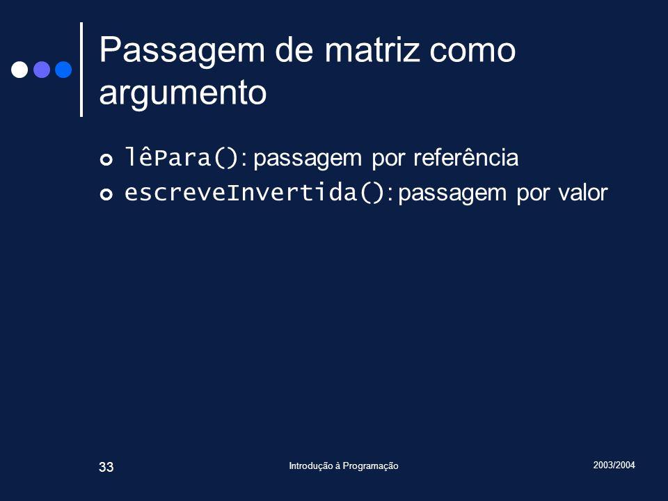 Passagem de matriz como argumento